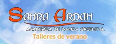 TALLERES DE VERANO, en Academia Danza Oriental Sahra Ardah