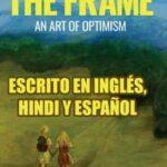 """Presentaciones oficiales del libro """"The Frame. An Art of Optimism"""""""